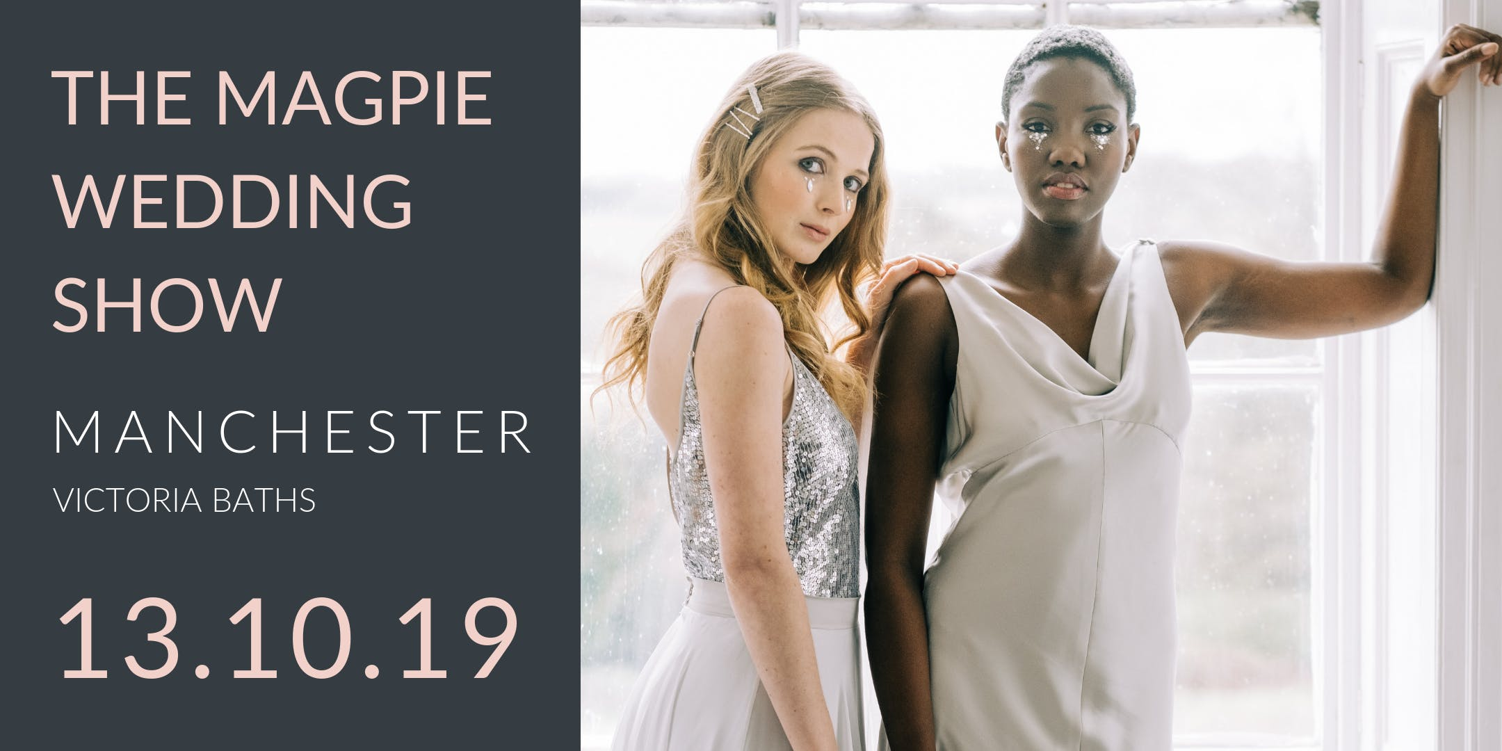 The Magpie Wedding Show - VIP Ticket