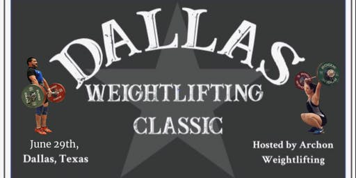 2nd Annual Dallas Weightlifting Classic
