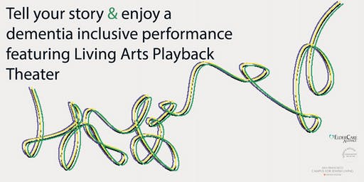 Dementia Inclusive Playback Theater at the SF Campus for Jewish Living