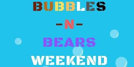 Wondering Paws's Bubbles -n- Bears Weekend tickets