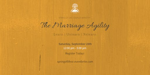 Spring of Life Presents - The Marriage Agility