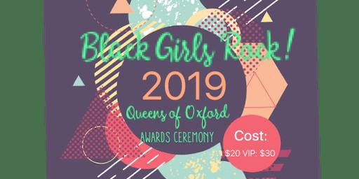 Black Girls Rock! Queens of Oxford 2019