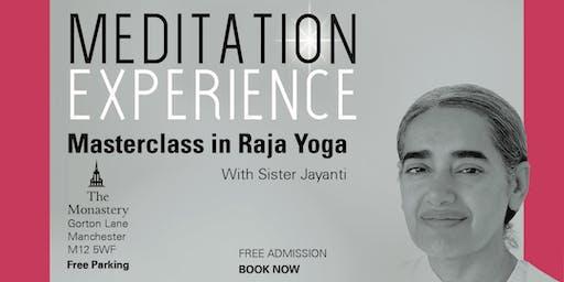 MEDITATION EXPERIENCE - Masterclass in Raja Yoga