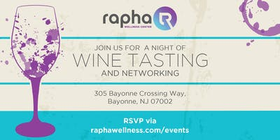 Wine Tasting & Networking at Rapha Wellness Center