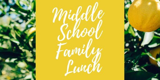 Middle School Family Lunch