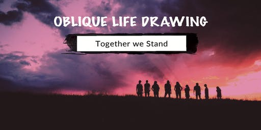 Life Drawing: Together We Stand