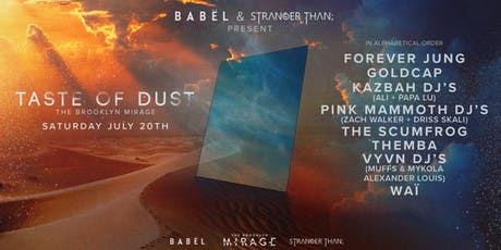 Taste of Dust at The Brooklyn Mirage tickets