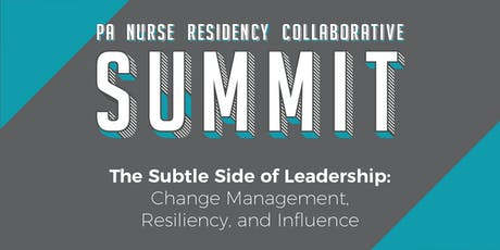 PA-Nurse Residency Collaborative Summit: The Subtle Side of Leadership tickets