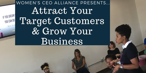 Attract Your Target Customers & Grow Your Business