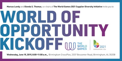 World of Opportunity Kickoff – Presented by The World Games 2021