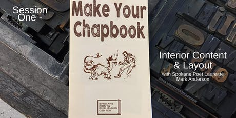 Make Your Chapbook: Session One - Interior Content & Layout tickets