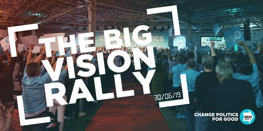 The Brexit Party: The Big Vision Rally