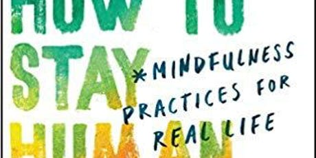 A Day of Mindfulness with Tim Desmond. Mindfulness Practices for Real Life tickets
