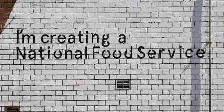 EVENT: Creating a National Food Service tickets