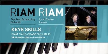Key Skills 2019 - RIAM, Dublin tickets