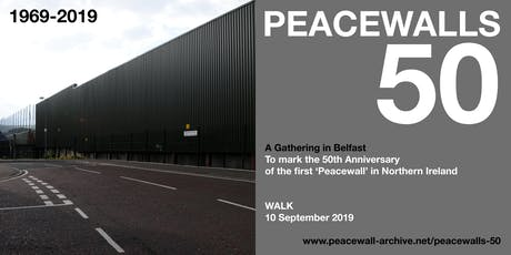 PEACEWALLS 50 - Walk tickets