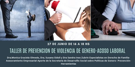 TALLER DE PREVENCIÓN DE VIOLENCIA DE GENERO-ACOSO LABORAL entradas