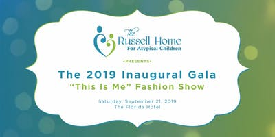 "Russell Home 2019 Inaugural Gala - ""This is Me"" Fashion Show"
