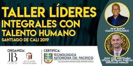 TALLER LÍDERES INTEGRALES CON TALENTO HUMANO entradas