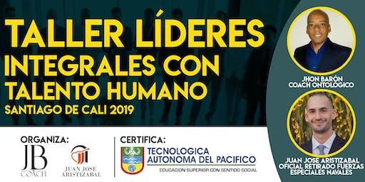 TALLER LÍDERES INTEGRALES CON TALENTO HUMANO