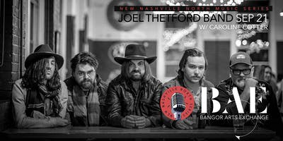 Joel Thetford Band w/ Caroline Cotter presented by New Nashville North at the BAE Ballroom