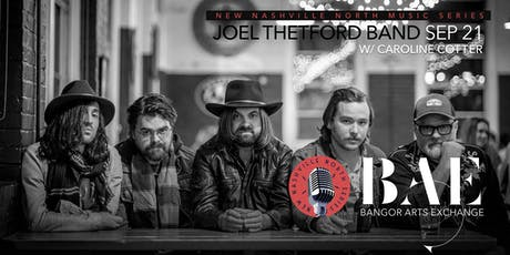Joel Thetford Band w/ Caroline Cotter presented by New Nashville North at the BAE Ballroom tickets