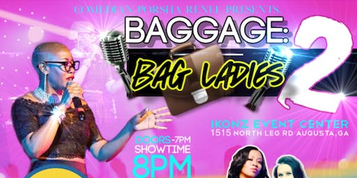 BAGGAGE 2: BAG LADIES