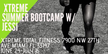 Xtreme  Summer Bootcamp with Jessi tickets