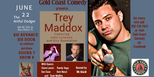 Comedy Night with Trey Maddox at the Artful Dodger
