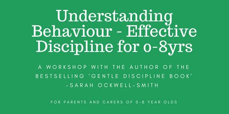 MANCHESTER: Understanding Behaviour - Effective Discipline for 0-8yrs tickets