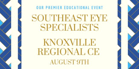 SouthEast Eye Specialists Knoxville Regional 2019 tickets