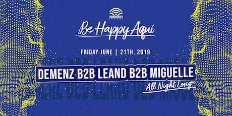 Be Happy Aqui @ Treehouse Miami tickets