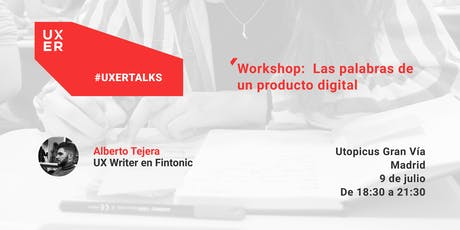 [Workshop]  UX Writing: Las palabras de un producto digital tickets