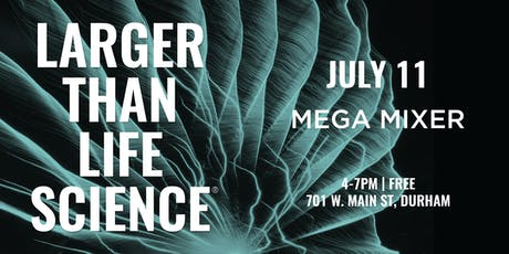 LARGER THAN LIFE SCIENCE   Mega Mixer tickets