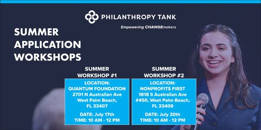 Philanthropy Tank Summer Application Workshop