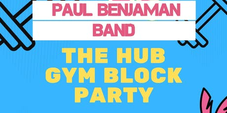 The Hub Gym Block Party tickets