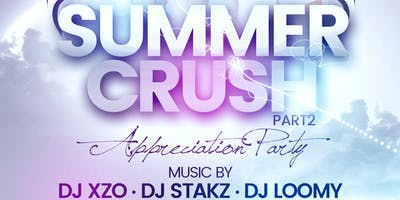 Summer Crush Appreciation Party