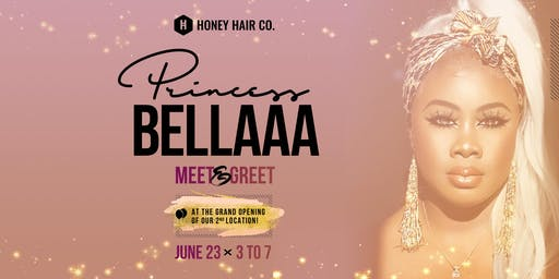 Karla Tobie (Princess Bellaaa) Meet & Greet @ Honey Hair Co. Grand Opening