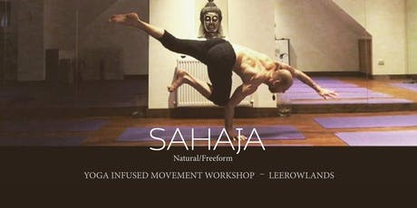 Yoga Infused Movement Workshop - with Lee Rowlands Tickets
