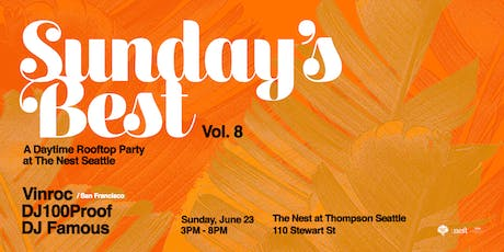 Sunday's Best: Rooftop Day Party at The Nest Vol. 8 tickets