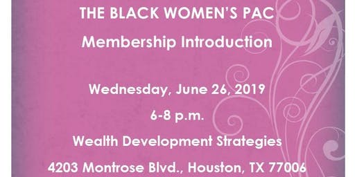 Black Women's PAC Membership Introduction