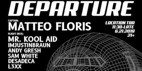 Onlythebeat Presents: Departure W/Matteo Floris tickets