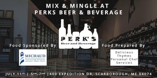 Mix & Mingle at Perks Beer & Beverage