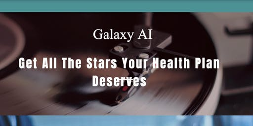 Galaxy AI-Get all the stars your Health Plan deserves
