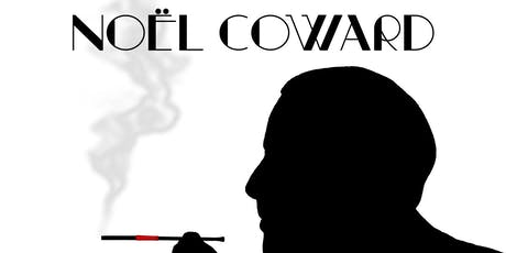 If Love Were All: the Wit and Songs of Noël Coward tickets