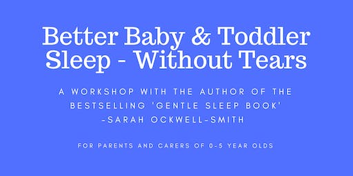 MANCHESTER: Better Baby and Toddler Sleep - Without Tears