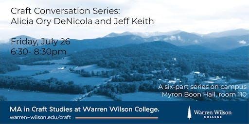 Craft Conversation Series: Alicia Ory DeNicola and Jeff Keith