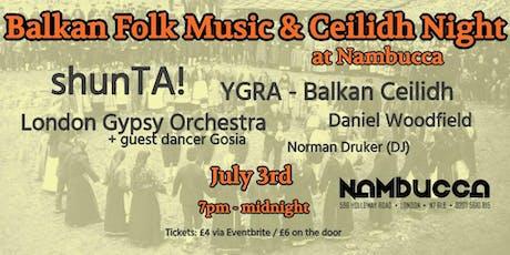 Balkan Folk Music & Ceilidh Night tickets