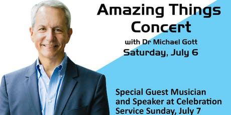 Amazing Things Concert with Dr Michael Gott tickets