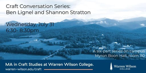 Craft Conversation Series: Ben Lignel and Shannon Stratton